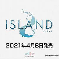 Switch《ISLAND》开场动画公布 确定于4月8日发售